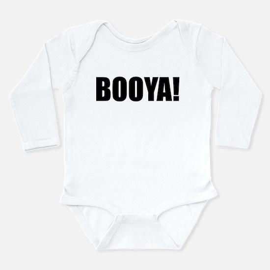 BOOYA! black text Long Sleeve Infant Bodysuit