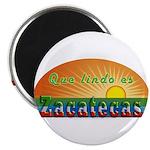 Lindo Zacatecas Magnet