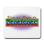 Mi Raza de Zacatecas Mousepad