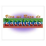 Mi Raza de Zacatecas Small Poster