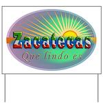 Zacatecas Que Lindo Yard Sign