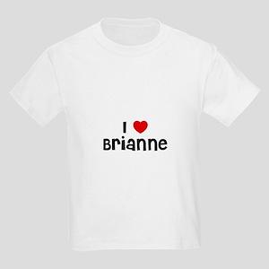 I * Brianne Kids T-Shirt