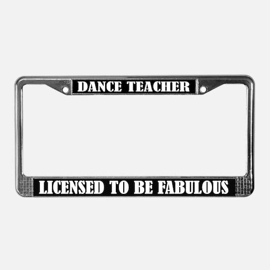 Dance Teacher License Frame