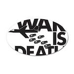 War is Death 38.5 x 24.5 Oval Wall Peel