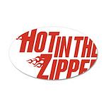 Hot in the Zipper 38.5 x 24.5 Oval Wall Peel