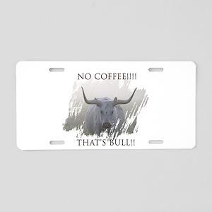 No coffee! Aluminum License Plate