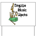Bagpipe Music Rocks Yard Sign