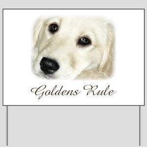 Goldens Rule Yard Sign