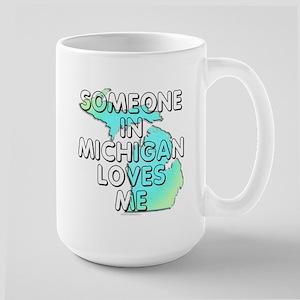 Someone in Michigan Large Mug