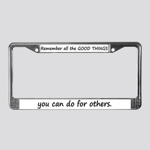 GOOD THINGS License Plate Frame