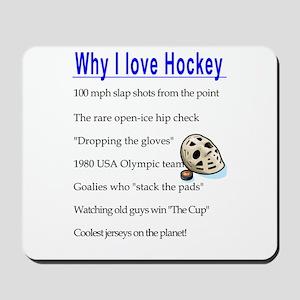Why I Love Hockey Mousepad
