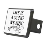 Life is a song we sing-tomaca Hitch Cover