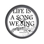 Life is a song we sing-tomaca Wall Clock