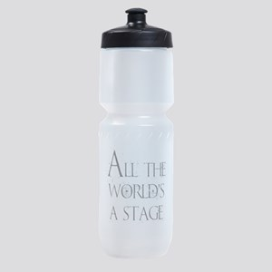 All the Worlds a Stage Sports Bottle