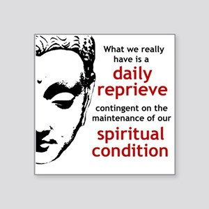 Spiritual Condition Sticker
