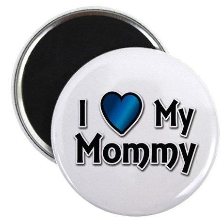 "I Love My Mommy 2.25"" Magnet (10 pack)"