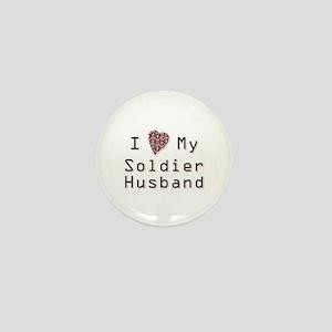 I Love My Soldier Husband Mini Button