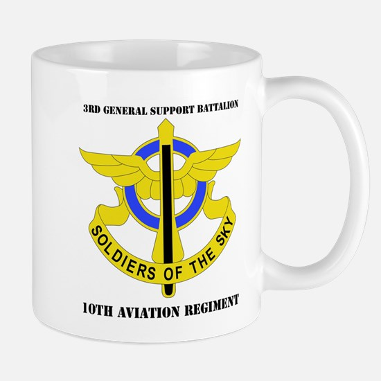 DUI - 3rd GS Bn - 10th Aviation Regt with Text Mug