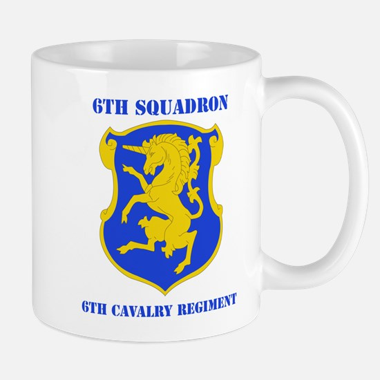 DUI - 6th Sqdrn - 6th Cavalry Regt with Text Mug