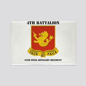 DUI - 4th Bn - 25th FA Regt with Text Rectangle Ma