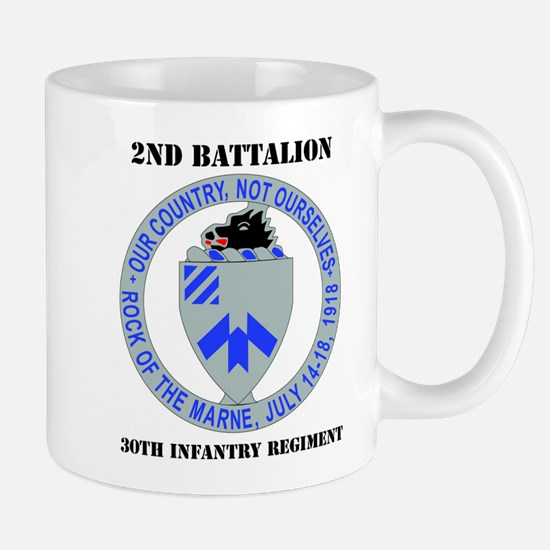 DUI - 2nd Bn - 30th Infantry Regt with Text Mug