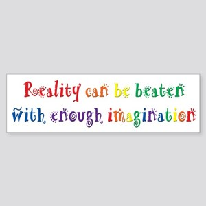 Reality Can be Beaten Sticker (Bumper)