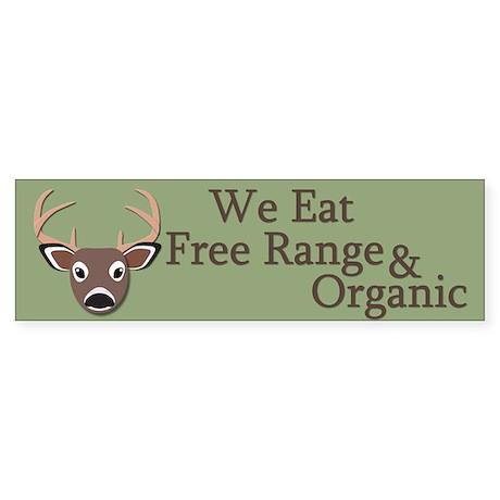 We Eat Free Range and Organic Sticker (Bumper)