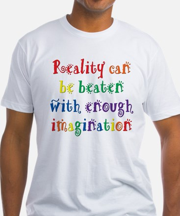 Reality Can be Beaten Shirt