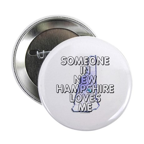 "Someone in New Hampshire 2.25"" Button (10 pack)"