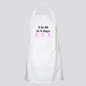 0 to 60 in 3 days Apron