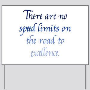 Road to Excellence Yard Sign