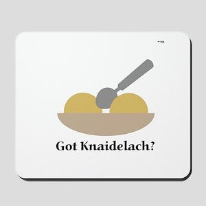 Got Knaidelach? Mousepad