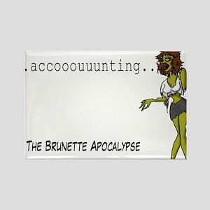 The Brunette Apocalypse Rectangle Magnet