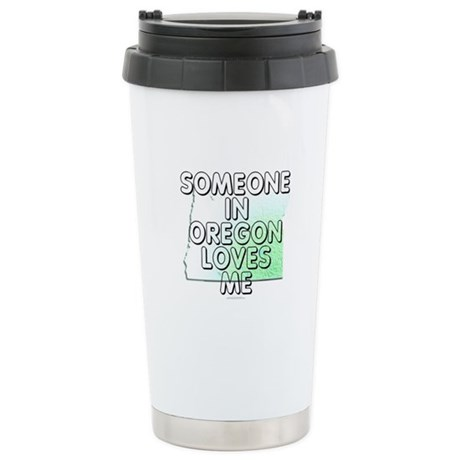 Someone in Oregon Stainless Steel Travel Mug