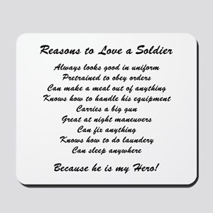Reasons to Love a Soldier Mousepad
