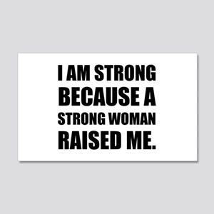 Strong Woman Raised Me Wall Decal