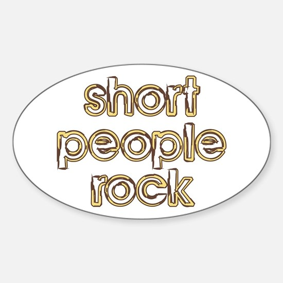 Short People Rock Oval Decal