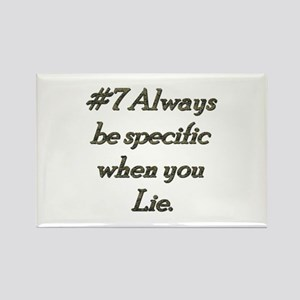 Rule 7 Always be specific when you lie Rectangle M