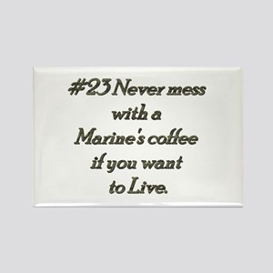 Rule 23 Never mess with a marine's coffee Rectangl