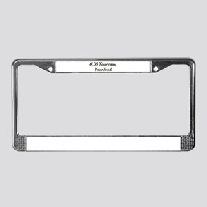 Rule 38, your case, your lead License Plate Frame