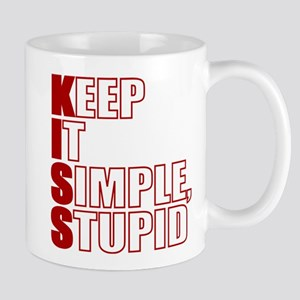 KISS: Keep It Simple, Stupid Mugs