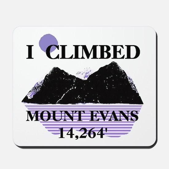 I Climbed MOUNT EVANS 14,264' Mousepad