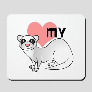 Love My Silver Ferret Mousepad