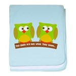 The owls are not what they seem baby blanket