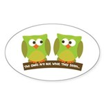 The owls are not what they seem Sticker (Oval 10 p