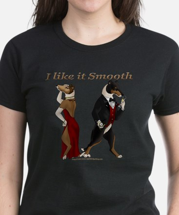 Like it Smooth Women's Dark T-Shirt