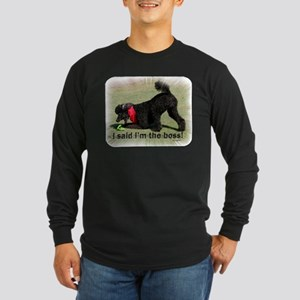 I'm the Boss Long Sleeve Dark T-Shirt