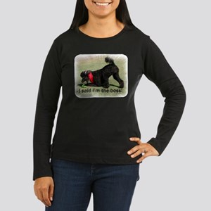 I'm the Boss Women's Long Sleeve Dark T-Shirt