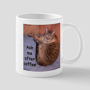 Ask Me After Coffee Mug