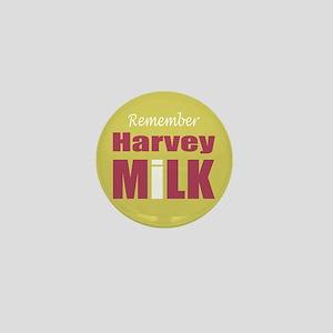 Remember Harvey Milk Mini Button